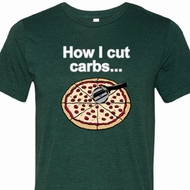 How I Cut Carbs Mens Tri Blend Crewneck Shirt
