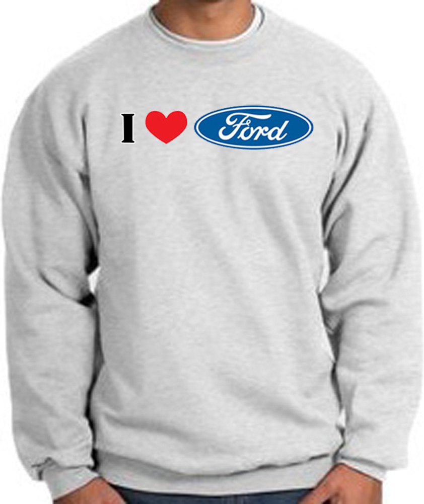i love ford sweatshirts ford t shirts i love ford. Black Bedroom Furniture Sets. Home Design Ideas