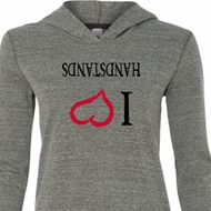 I Love Handstands Upside Down Ladies Tri Blend Hoodie Shirt