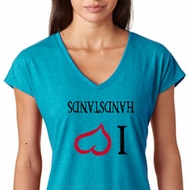 I Love Handstands Upside Down Ladies Tri Blend V-Neck Shirt