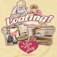 I Love Lucy Just Loafing Shirts
