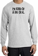 I'm Kind of a Big Deal T-shirt Black Print Long Sleeve Shirt Ash