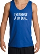 I'm Kind of a Big Deal Tank Top White Print Tanktop Royal