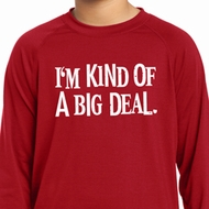 I'm Kind Of A Big Deal White Print Kids Dry Wicking Long Sleeve Shirt