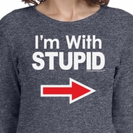 I'm With Stupid White Print Ladies Long Sleeve Shirt