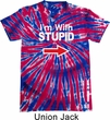 I'm With Stupid White Print Patriotic Tie Dye Shirt