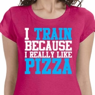 I Train For Pizza Ladies Fitness Shirts