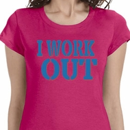 I Work Out Ladies Fitness Shirts