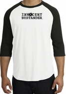 INNOCENT BYSTANDER BLACK Funny Adult Raglan T-shirt - White/Black