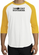 INNOCENT BYSTANDER BLACK Funny Adult Raglan T-shirt - White/Gold