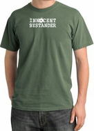 INNOCENT BYSTANDER WHITE Funny Adult Pigment Dyed T-Shirt - Olive