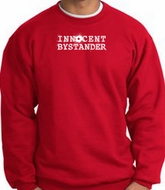 INNOCENT BYSTANDER WHITE Funny Adult Pullover Sweatshirt - Red