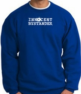 INNOCENT BYSTANDER WHITE Funny Adult Pullover Sweatshirt - Royal