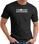 INNOCENT BYSTANDER WHITE Funny Adult T-shirt - Black