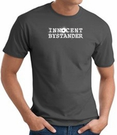 INNOCENT BYSTANDER WHITE Funny Adult T-shirt - Charcoal