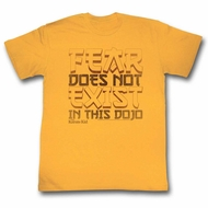 Karate Kid Shirt Fear Does Not Exist Here Gold T-Shirt