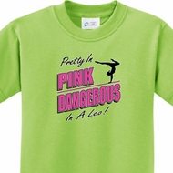Kids Gymnastics Shirt Pretty in Pink Dangerous in a Leo Tee T-Shirt