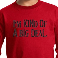 Kids Shirt Kind of a Big Deal Black Print Long Sleeve Tee T-Shirt