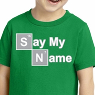 Kids Shirt Say My Name Toddler Tee T-Shirt