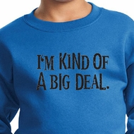 Kids Sweatshirt Kind of a Big Deal Black Print Sweat Shirt