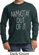 Kids Yoga Shirt Namastay Out Of It Long Sleeve Tee T-Shirt