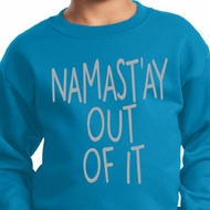 Kids Yoga Sweatshirt Namastay Out Of It Sweat Shirt