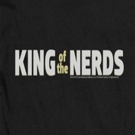 King Of The Nerds Shirts