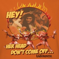 Labyrinth Head Don't Come Off Shirts
