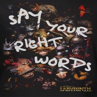 Labyrinth Right Words Shirts