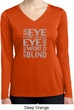 Ladies An Eye for an Eye Dry Wicking Long Sleeve