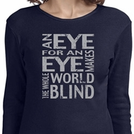 Ladies An Eye for an Eye Long Sleeve