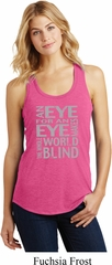 Ladies An Eye for an Eye Racerback Tank Top