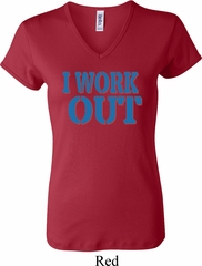 Ladies Fitness Shirt I Work Out V-neck Tee T-Shirt