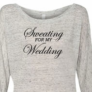 Ladies Fitness Shirt Sweating For My Wedding Off Shoulder Tee T-Shirt