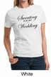 Ladies Fitness Shirt Sweating For My Wedding Tee T-Shirt