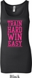 Ladies Fitness Tanktop Train Hard Win Easy Longer Length Tank Top