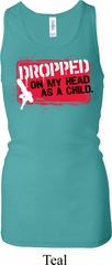 Ladies Funny Dropped On My Head Longer Length Racerback Tank Top