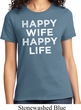 Ladies Funny Shirt Happy Wife Happy Life Tee T-Shirt