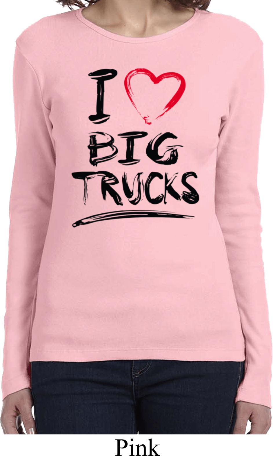 Ladies funny shirt i love big trucks long sleeve tee t for Long t shirts for ladies online