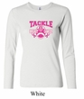 Ladies Shirt Breast Cancer Tackle Cancer Long Sleeve Tee T-Shirt