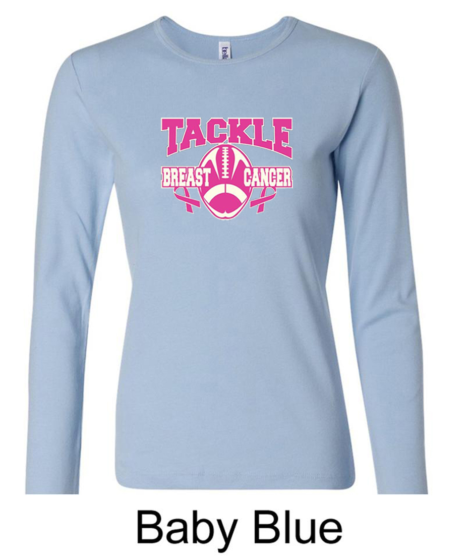 Ladies shirt breast cancer tackle cancer long sleeve tee t for Long t shirts for ladies online