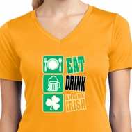 Ladies Shirt Eat Drink Be Irish Moisture Wicking V-neck Tee