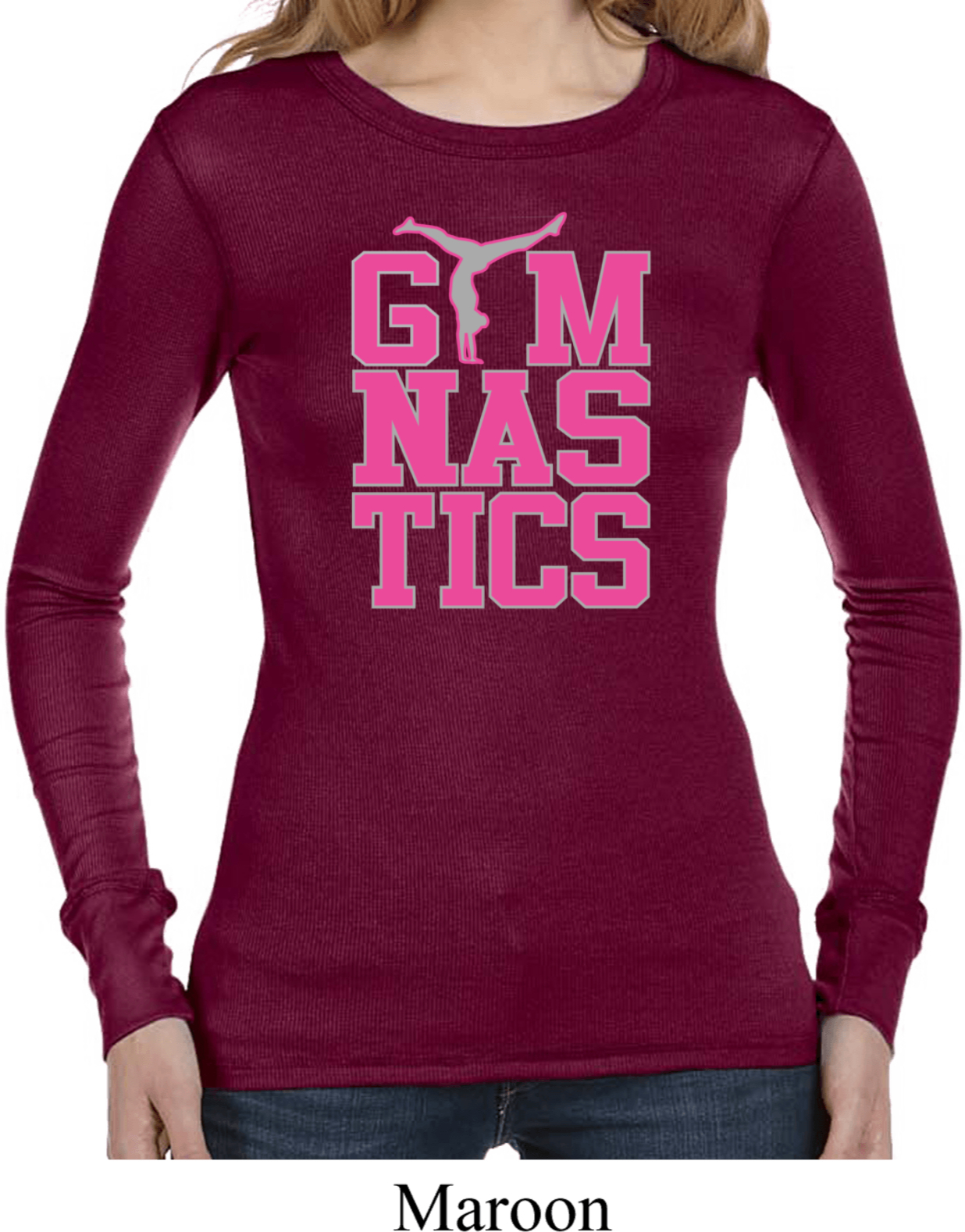 Ladies shirt gymnastics text long sleeve thermal tee t for Photo t shirts with text