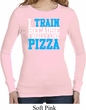 Ladies Shirt I Train For Pizza Long Sleeve Thermal Tee T-Shirt