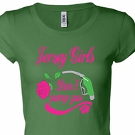 Ladies Shirt Jersey Girls Don't Pump Gas Longer Length Tee T-Shirt