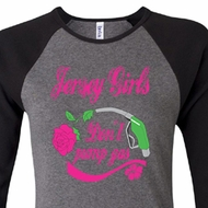 Ladies Shirt Jersey Girls Don't Pump Gas Raglan Tee T-Shirt