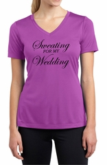 Ladies Shirt Sweating For My Wedding Moisture Wicking V-neck Tee