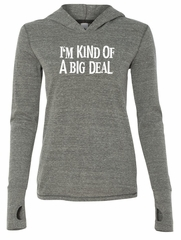 Ladies Shirts Kind of a Big Deal White Print Tri Blend Hoodie Tee