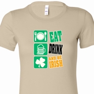 Ladies St Patrick's Shirt Eat Drink Be Irish Longer Length Tee