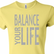 Ladies Yoga Shirt Balance Your Life Crewneck Tee T-Shirt